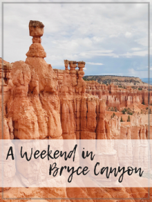 Weekend in Bryce Canyon
